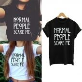 Normal People Scare Me Casual Women Short Sleeve Cotton T Shirt Tops S-XXL